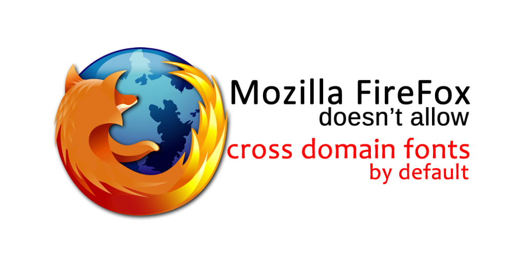 show Cross-Domain Fonts in Mozilla FireFox