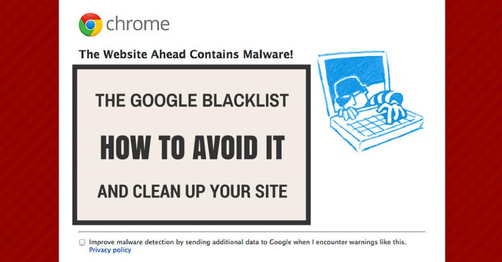 How to Avoid the Google Blacklist