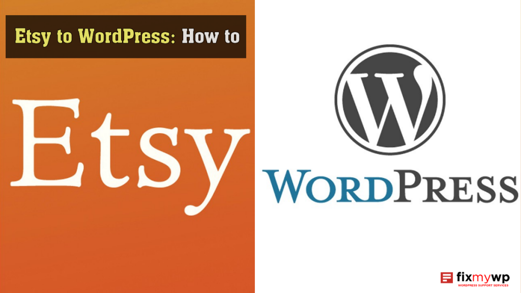 etsy-to-wordpress-how-to