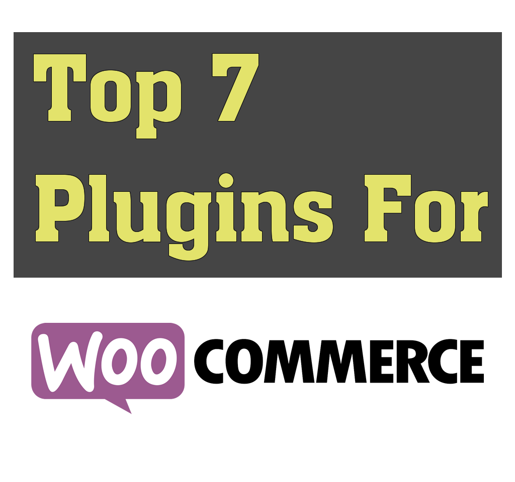 top-7-woocommerce-plugins
