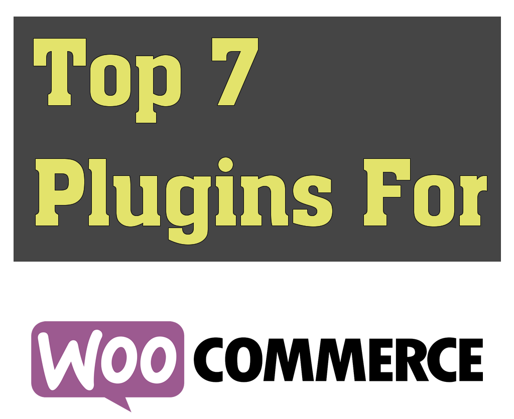 top-7-woocommerce-plugins-2016